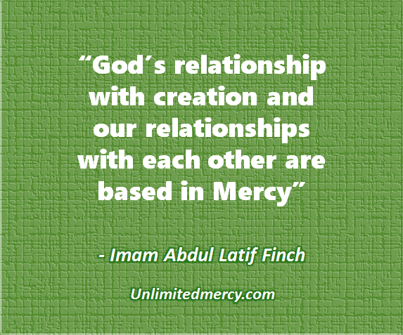 Mercy Thought quote 1c - Imam Abdul Latif Finch